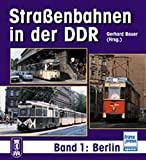 Strassenbahn-Archiv DDR: Straßenbahn-Archiv DDR: Berlin und Umgebung