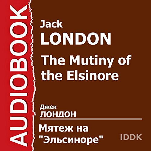 The Mutiny of the Elsinore [Russian Edition] cover art