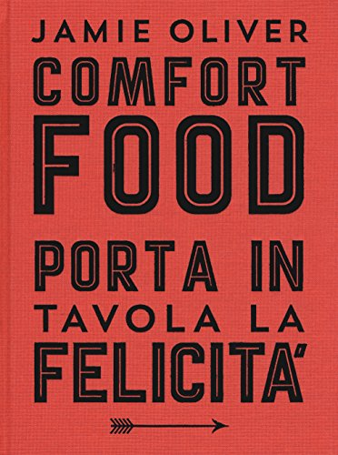 Comfort food. Ediz. illustrata
