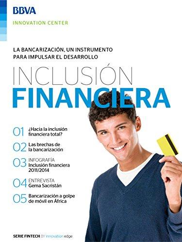 Ebook: Inclusión financiera (Fintech Series) eBook: BBVA Innovation Center, Innovation Center, BBVA: Amazon.es: Tienda Kindle