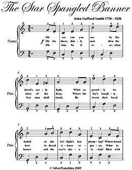 Star Spangled Banner Easy Piano Sheet Music Kindle Edition By Stafford Smith John Silvertonalities Arts Photography Kindle Ebooks Amazon Com