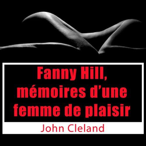 Couverture de Fanny Hill, mémoires d'une femme de plaisir