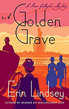 A Golden Grave  A Rose Gallagher Mystery  A Rose Gallagher Mystery 2