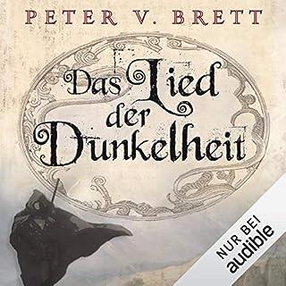 Das Lied der Dunkelheit     Demon Zyklus 1              Autor:                                                                                                                                 Peter V. Brett                               Sprecher:                                                                                                                                 Jürgen Holdorf                      Spieldauer: 23 Std. und 43 Min.     2.554 Bewertungen     Gesamt 4,7