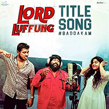 """Lord Luffung (Title Song) (From """"Lord Luffung"""")"""