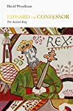 Edward the Confessor: The Sainted King (Penguin Monarchs)