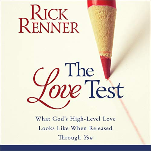 The Love Test Audiobook By Rick Renner cover art