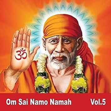 Om Sai Namo Namah, Vol. 5