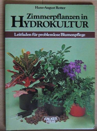 Zimmerpflanzen in Hydrokultur. Leitfaden für problemlose Blumenpflege.
