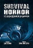 Survival Horror: 50 videojuegos de terror (Dolmen Games)