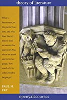 Theory of Literature (The Open Yale Courses Series)