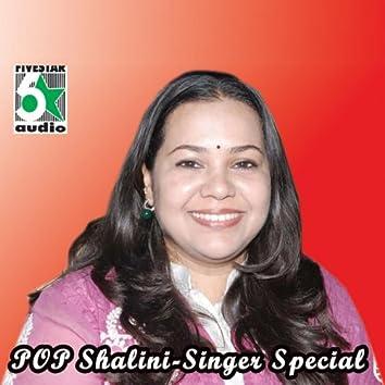 Pop Shalini - Singer Special