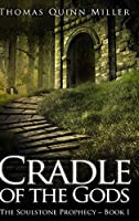 Cradle Of The Gods: Clear Print Hardcover Edition