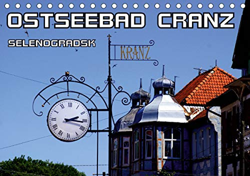Ostseebad Cranz Selenogradsk (Tischkalender 2021 DIN A5 quer)