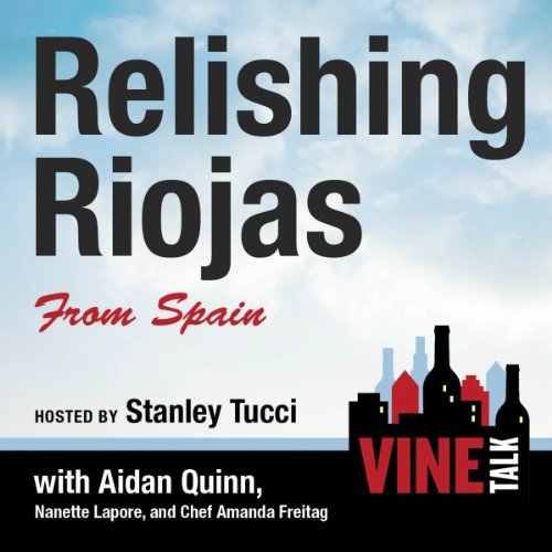 Relishing Riojas From Spain audiobook cover art