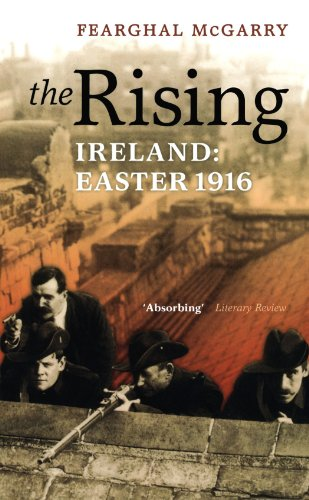 Image of The Rising: Ireland: Easter 1916