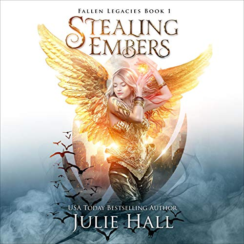 Stealing Embers Audiobook By Julie Hall cover art