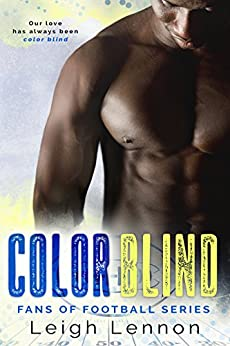 Color Blind (Fans of Football Book 1) by [Leigh Lennon]