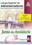 Cuerpo Superior De Administradores [Especialidad Administradores Generales (A1 1100)] De La Junt De Andalucía. Temario. Volumen Vi (Cuerpo Superior de ... Generales, Junta de Andalucía. Temario)