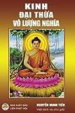 Kinh Dai thua Vo Luong Nghia: Viet dich va chu giai, font chu lon danh cho tung doc (Vietnamese Edition)