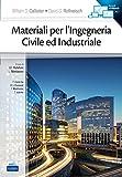Materiali per l'ingegneria civile ed industriale. Con e-book