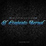 Una Coleccion De Lo Mejor De El Conjunto Bernal, Vol.1