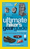 The Ultimate Hiker's Gear Guide,...