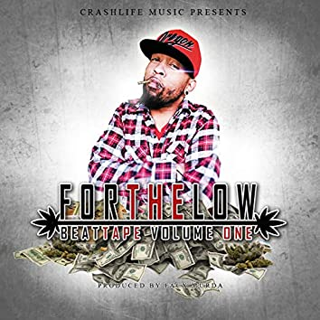 Crashlife: For the Low, the BeatTape, Vol. 1