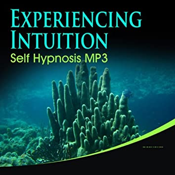 Experiencing Intuition Self Hypnosis MP3_1