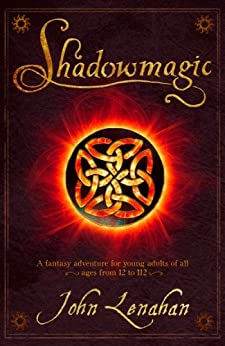 Shadowmagic by [John Lenahan]