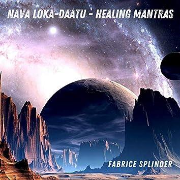 Nava Loka-Daatu - Healing Mantras