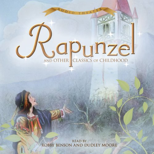 Rapunzel and Other Classics of Childhood audiobook cover art
