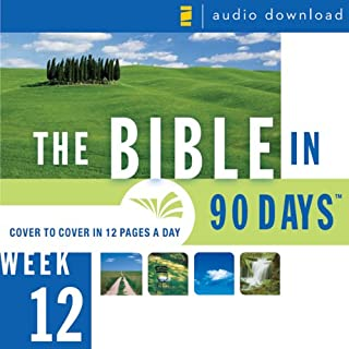 The Bible in 90 Days: Week 12: Acts 7:1 - Colossians 4:18 (Unabridged) audiobook cover art