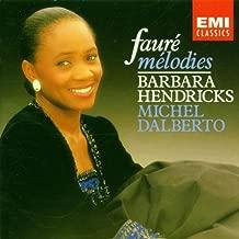 Gabriel Fauré: Mélodies / Barbara Hendricks