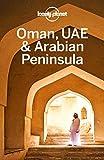 Lonely Planet Oman, UAE & Arabian Peninsula (Travel Guide) (English Edition)