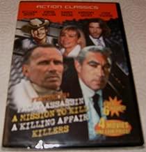 Action Classics: Fatal Assassin / A Mission To Kill / A Killing Affair / Killers