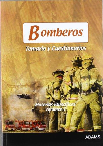 Bomberos Temario Y Cuestionarios Vol.I