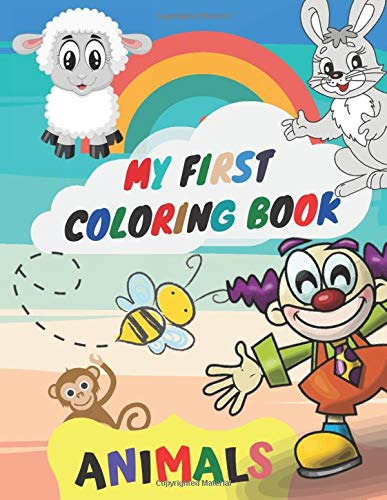 My First Coloring Book Animals: Childrens Activity Book...