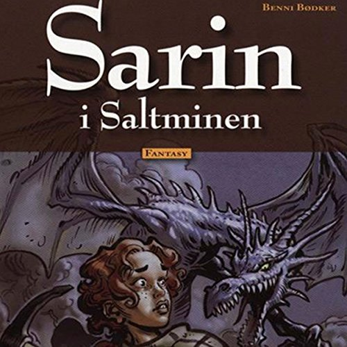 Sarin i Saltminen     Sarin 5              By:                                                                                                                                 Benni Bødker                               Narrated by:                                                                                                                                 Esther Rützou                      Length: 40 mins     Not rated yet     Overall 0.0