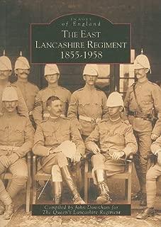 The East Lancashire Regiment 1855-1958 (Images of England)