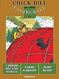 Chick Bill - L'Intégrale, tome 6 - L'Ennemi aux cent visages - L'Arme à gauche - Mort au rat