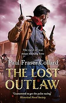 The Lost Outlaw (Jack Lark, Book 8) (Jack Lark, 8) by [Paul Fraser  Collard]