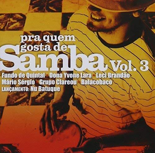 Pra Quem Gosta de Samba 3 / Various