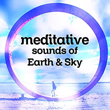 Meditative Sounds of Earth & Sky