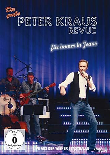 Die große Peter Kraus Revue - Für immer in Jeans - Live aus der Wiener Stadthalle