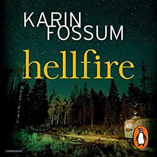 Hellfire                   By:                                                                                                                                 Karin Fossum                               Narrated by:                                                                                                                                 David Rintoul                      Length: 7 hrs and 25 mins     3 ratings     Overall 4.3