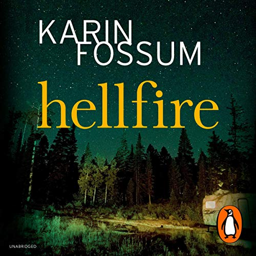 Hellfire                   By:                                                                                                                                 Karin Fossum                               Narrated by:                                                                                                                                 David Rintoul                      Length: 7 hrs and 25 mins     5 ratings     Overall 3.8