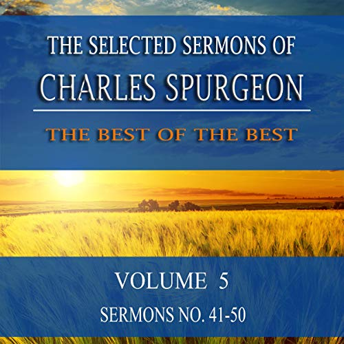 The Selected Sermons of Charles Spurgeon: Volume 5 audiobook cover art