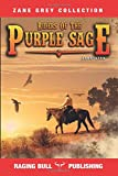 Riders of the Purple Sage (Annotated) (Zane Grey Collection)