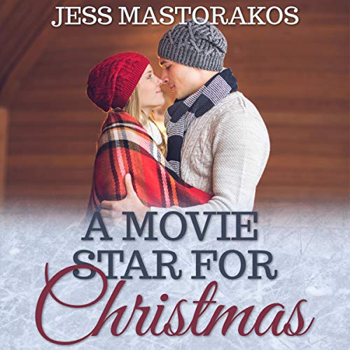 A Movie Star for Christmas: A Sweet Holiday Romance audiobook cover art